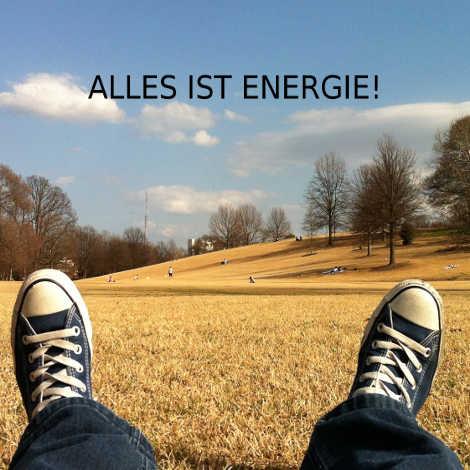 alles ist energie